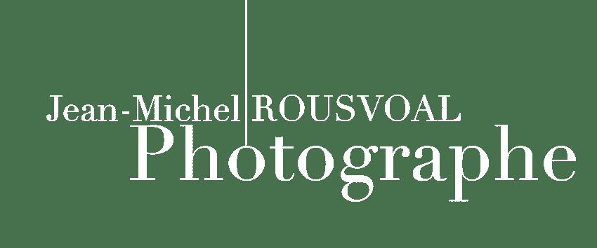 Jean-Michel ROUSVOAL PHOTOGRAPHE ARTWORK
